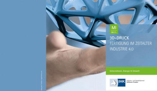 3D-Druck – Fertigung im Zeitalter Industrie 4.0