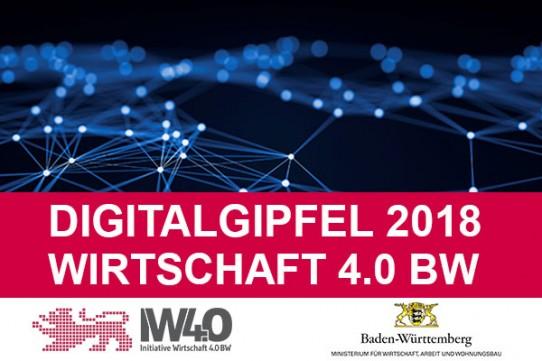 Digitalgipfel 2018 Wirtschaft 4.0 BW